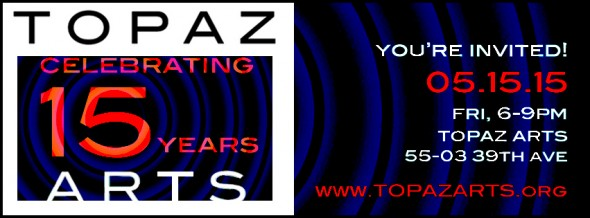 Celebrating Topaz Arts 15th Year